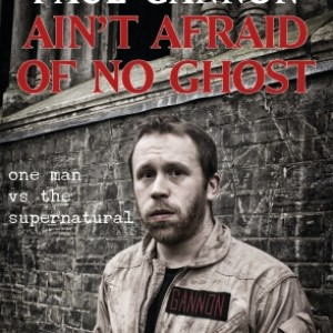 Ain't Afraid of No Ghost