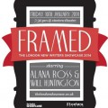 Framed: The London New Writers Showcase 2014
