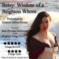 Betsy: Wisdom of a Brighton Whore