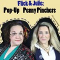 Flick and Julie : Pop Up Penny Pinchers