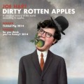 EdPreview: Joe Hart - Dirty Rotten Apples