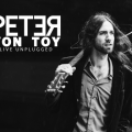 PETER VON TOY - UK Tour Kick Off Show - With special guest : JUSTIN THORNE