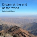 Dream at the End of the World