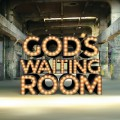 CamdenFringe: God's Waiting Room