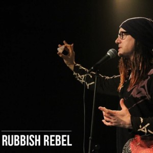 CamdenFringe: Rubbish Rebel