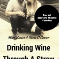 Drinking Wine Through A Straw