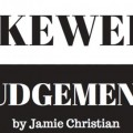PubTheatreFestival: Skewed Judgement