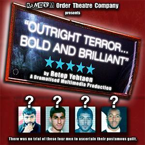 Outright Terror... Bold and Brilliant