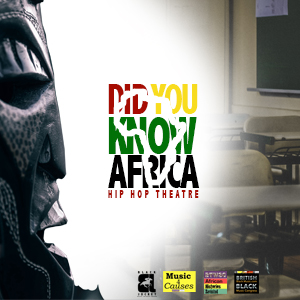 Did You Know Africa: A Hip Hop Theatre Production