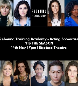 TIS THE SEASON - Rebound Training Academy Acting Showcase